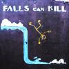 FallsCanKill