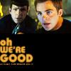 Kirk_Spock_We're_Good
