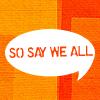 BSG - So Say We All!