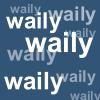 waily waily