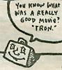 Tron, Smarter