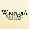 Wikipedia is accurate (citation needed)