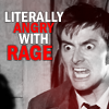 tenth doctor - he gets mad sometimes