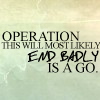 Operation end badly