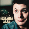 Working for the Mandroid: Cutie Pie (Dean)