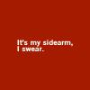 Juliet: SG1 - Sidearm