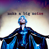 Make a big noise