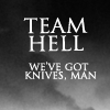 Nicole: Team Hell has knives