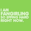 Fandom: Fangirling so effing hard