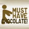 Must Have Chocolate