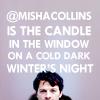 @mishacollins