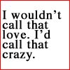 text - crazy love