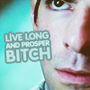 spock: live long and prosper bitch