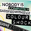Nobody is satisfied with that colour shock.