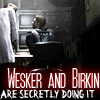 See you later, instigator: Birkin&Wesker - in secret