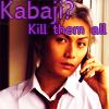 moonlightlady14: kabaji kill