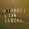suspect your elders
