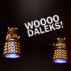 again with the blarg: wooo!daleks