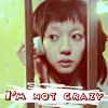 lolisaxxxu: i'm not crazy
