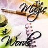 magic of words