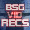 BSG Vid Recs