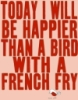 bird with french fry