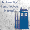 iwouldbegood: Doctor Who Tardis travels in time