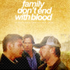 family dont end with blood