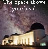 Space above griffith park observatory