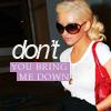 christina . dont u bring me down
