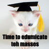 Edumacte Teh Masses