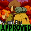 Pyramid King APPROVED!