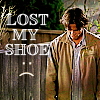 Andrea: Sam - I lost my shoe
