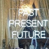 Esther: Past Present Future