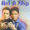 Not A Blip
