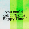 samy_rp: Happy Time