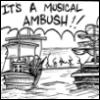 Musical Ambush!