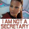 not a secretary