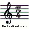 Irrational Waltz (aka I'm a music geek h
