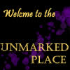 The Unmarked Place