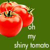 Laney: Shiny tomato