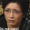 Do Not Want Gackt