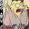 I am the LIZARD QUEEN!