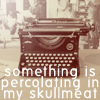 Kelly: Skullmeat: Typewriter