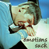 emotions suck