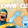 X-MEN: OMFG!