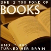 too fond of books