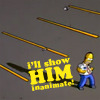 the simpsons: i'll show him inanimate!
