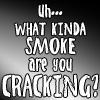cracking?