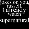 Already watch supernatural